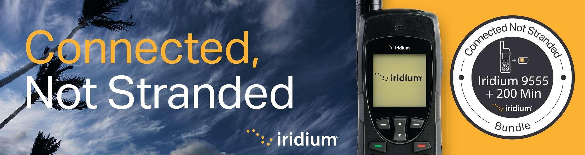 Iridium Connected not Stranded 9555 Satellite Phone Promotion
