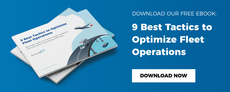 Download Our ebook: 9 Best Tactics to Optimize Fleet Operations